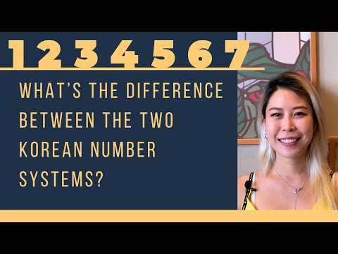 What's the difference between the two Korean number systems?