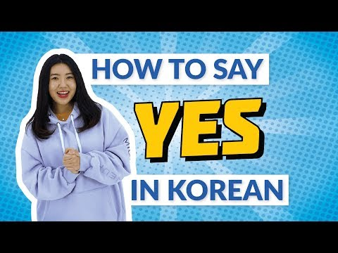 How to Say YES in Korean   90 Day Korean