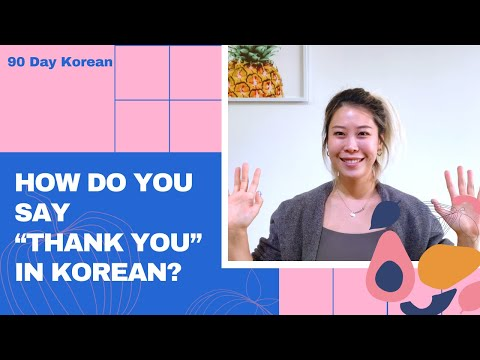 """How do you say """"Thank you"""" in Korean?"""