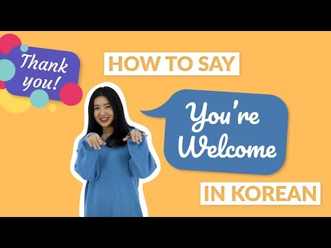 How to Say YOU'RE WELCOME in Korean | 90 Day Korean