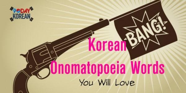 Korean-Onomatopoeia-Words-You-Will-Love