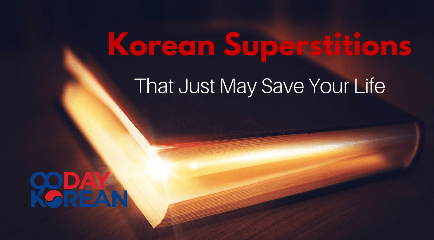 Korean Superstitions