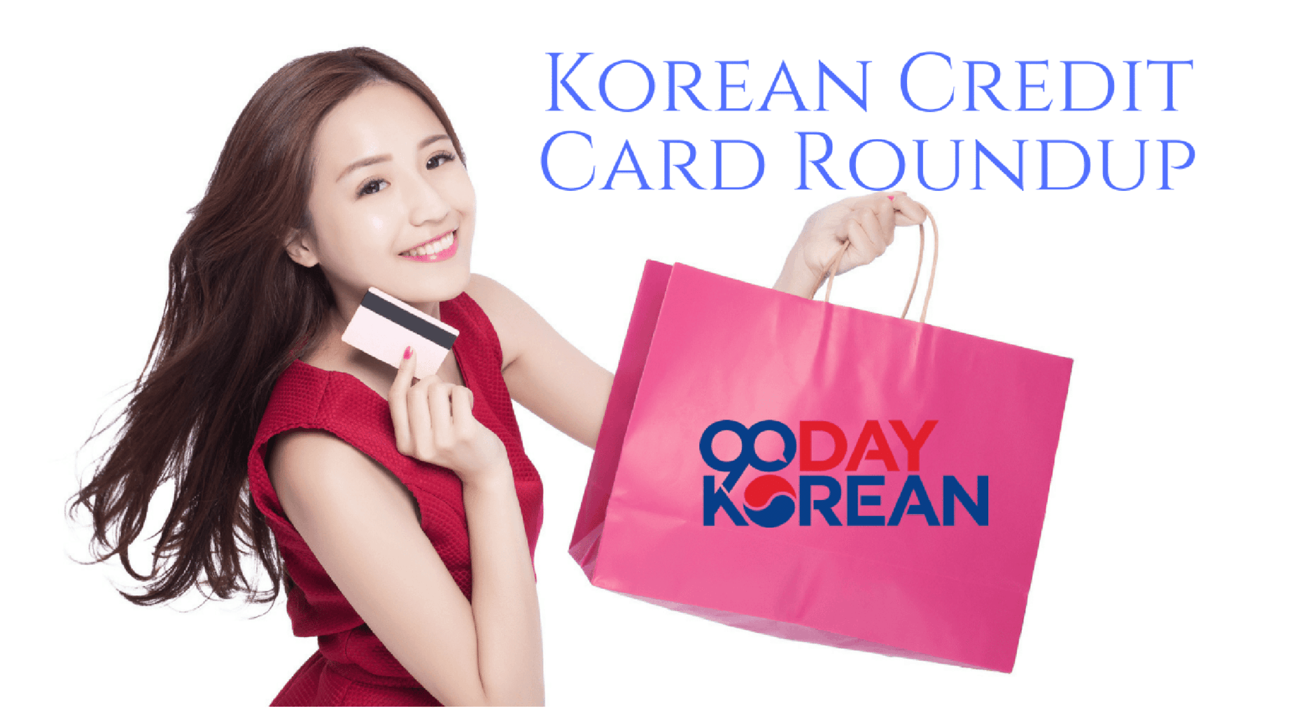 Korean Credit Card Roundup