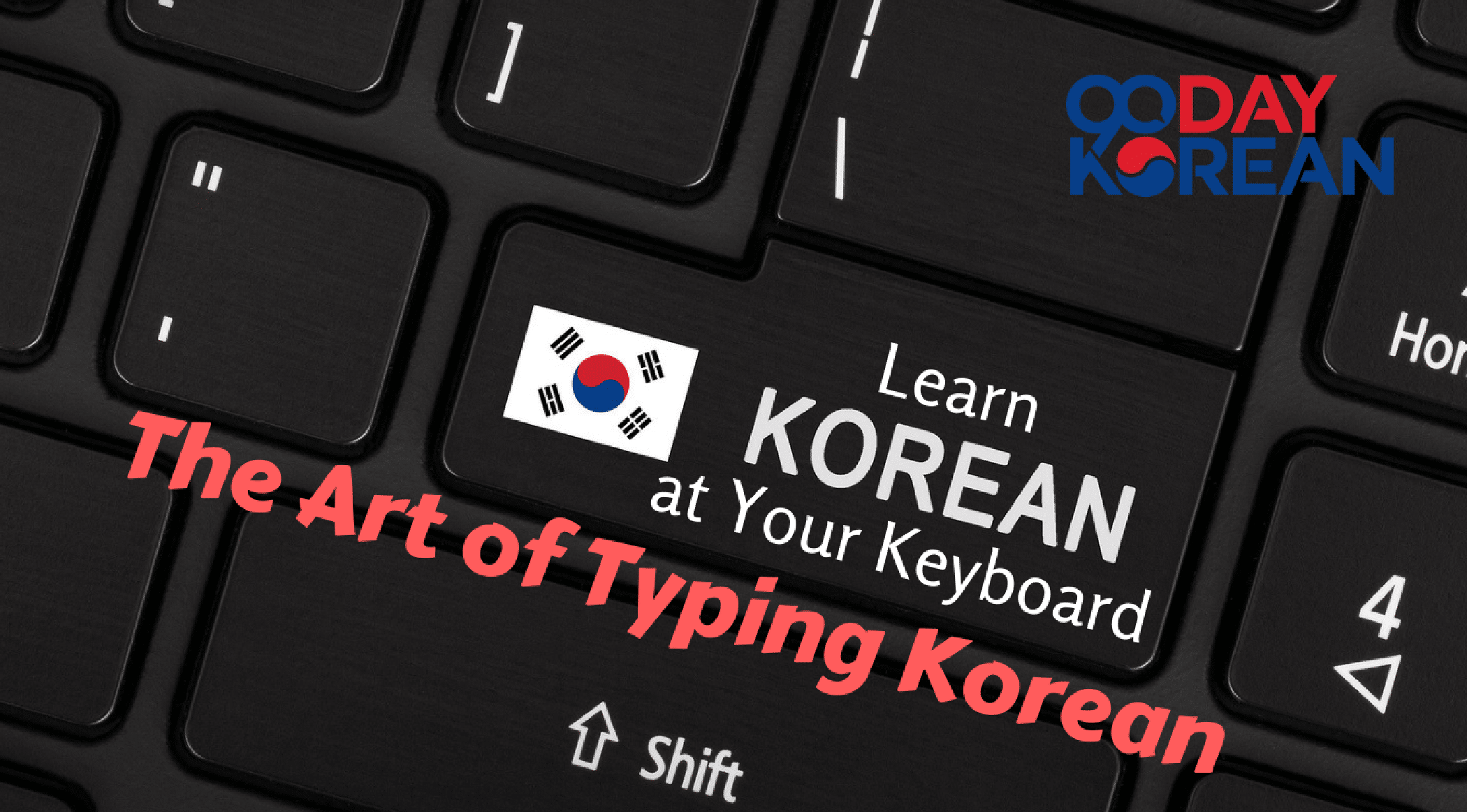 The Art of Typing Korean - Learn Korean