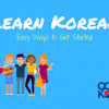 Learn Korean: Easy How-To Guide
