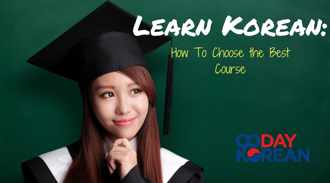 Learn Korean- How to Choose the Best Course