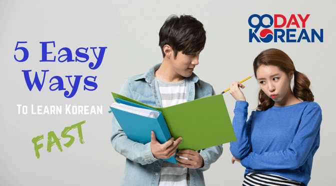 5 easy ways to learn korean fast