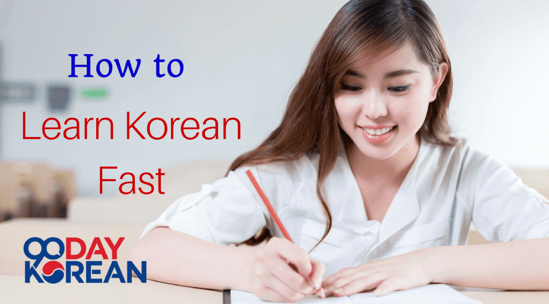 How to Learn Korean Fast
