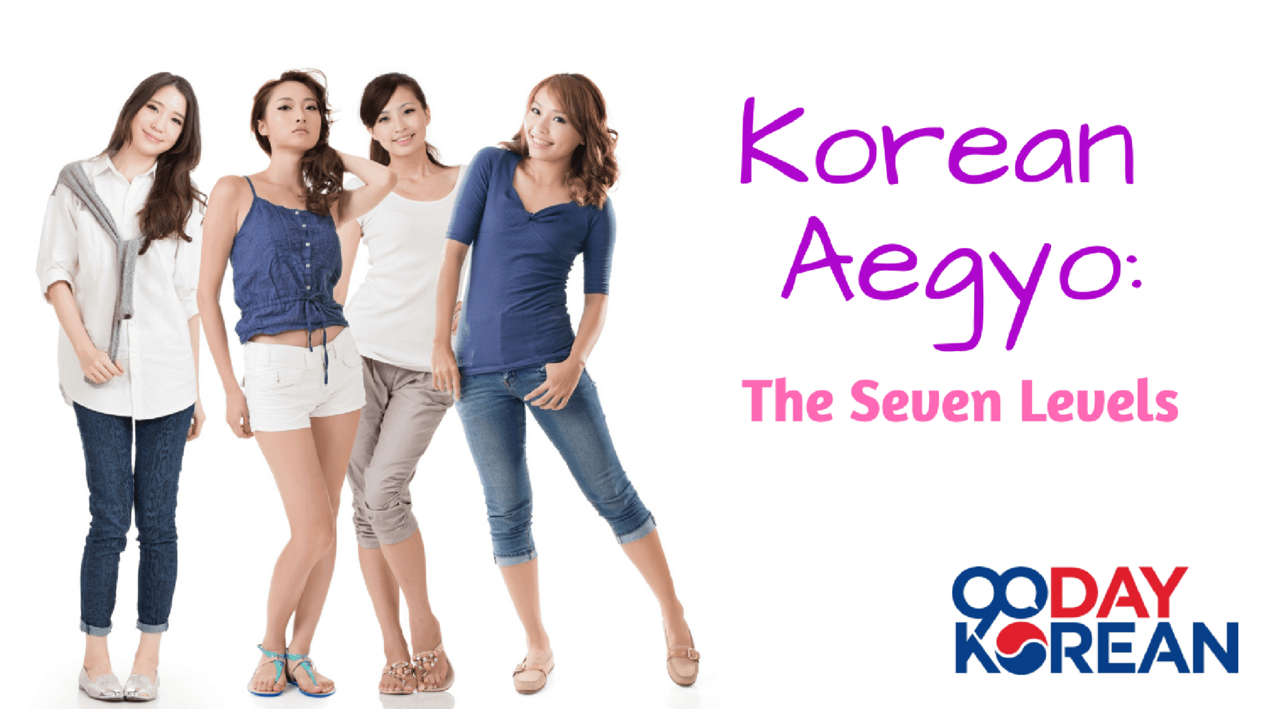 Korean Aegyo: The Seven Levels