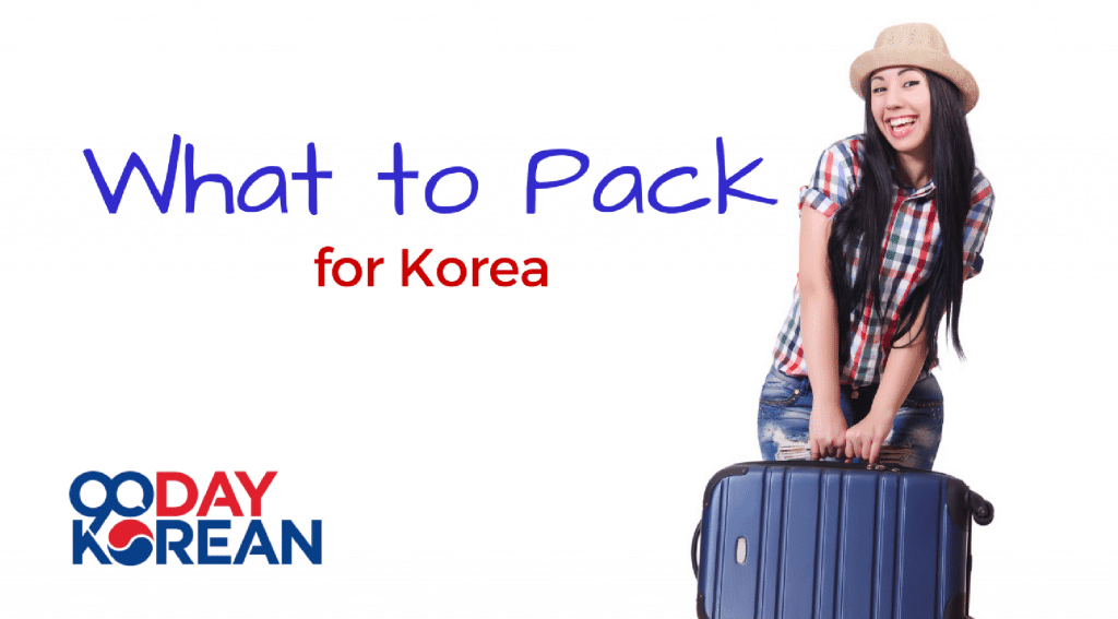 What to Pack for Korea
