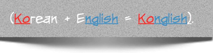 Korean English Konglish
