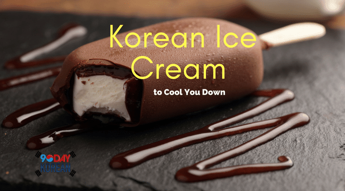 Korean Ice Cream to Cool You Down