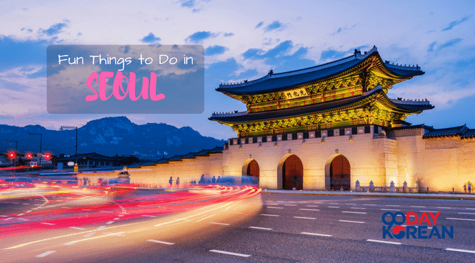 Fun Things to Do in Seoul