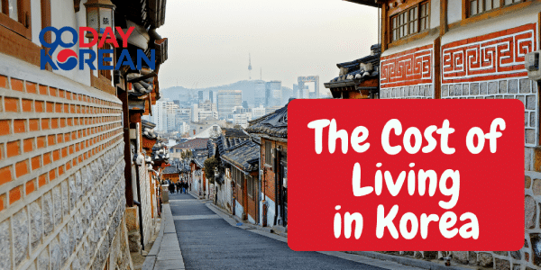 Cost of Living in Korea