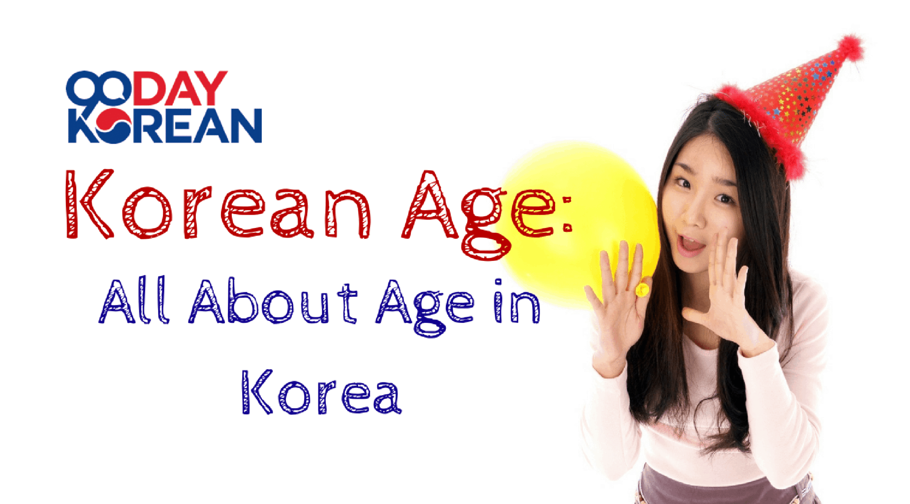 Korean Age: All About Age in Korea