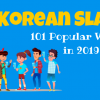 Korean Slang – 101 Popular Words & Phrases in 2020