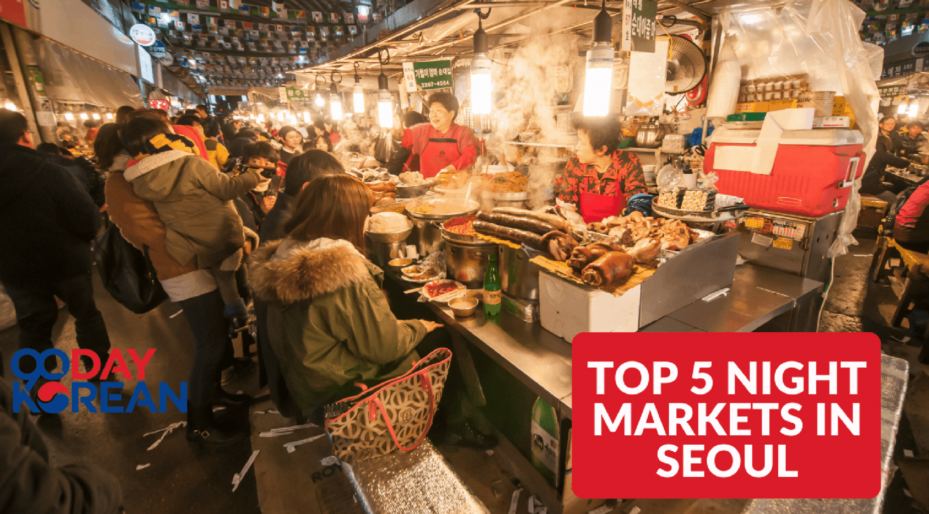 Top 5 Night Markets In Seoul