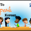 How to Speak Korean – Online Guide for Conversational Fluency
